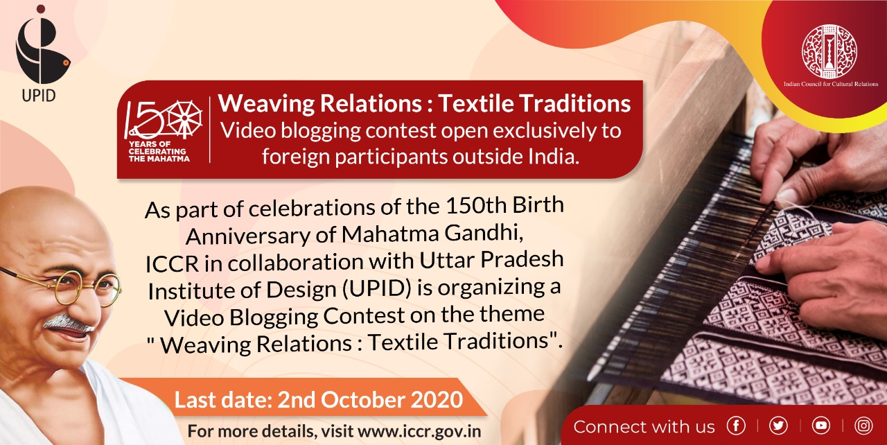 "Video Blogging Content  from 15 Sept-2 Oct'20 on the theme ""Weaving Relations:Textile Traditions""."